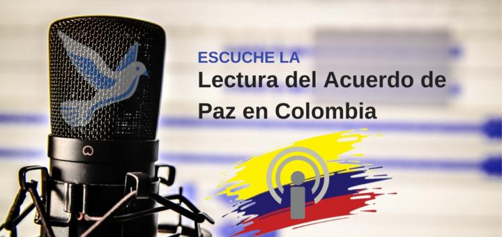 Acuerdo de Paz - Lectura en Podcast