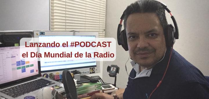 Podcast Día Mundial de la Radio